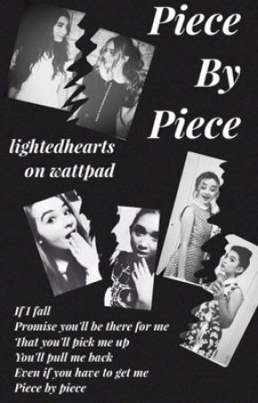 Piece By Piece (GMW Fanfic) by lightedhearts