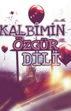 KALBİMİN ÖZGÜR DİLİ 🎈 by ays_dnmz