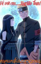 (Twoshorts/NaruHina) Về với em...Naruto-kun! by sasusakusara2004