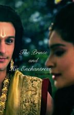 The Prince and His Enchantress by sathu98