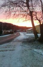 Från solen och tillbaka by KakanMG
