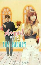 The Playgirl Meets the Badboy [EDITING] by White_Gee26