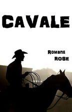 CAVALE by ROMANEROSE