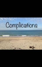 Complications by XvbbvX