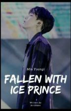 Fallen With the Ice Prince [YOONSEUL NC♧] by kookienochu