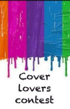 Cover lovers contest by KhushiDani7