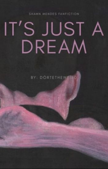 It's just a dream ♡ S.M.