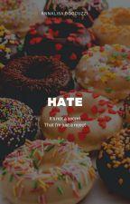Hate || L.H. by _itstatsuki_