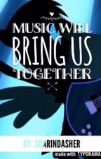 Music Will Bring Us Together by Aestheticlaur