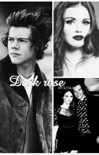 Dark rose (H.S fanfiction) by Evelyyn69