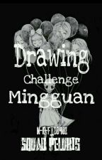 Drawing Challenge Mingguan~ by NEF_10401