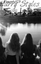 Harry Styles Sisters (One Direction Fan-Fic) by Flowerly123