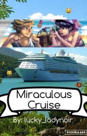 Miraculous Cruise by lucky_ladynoir