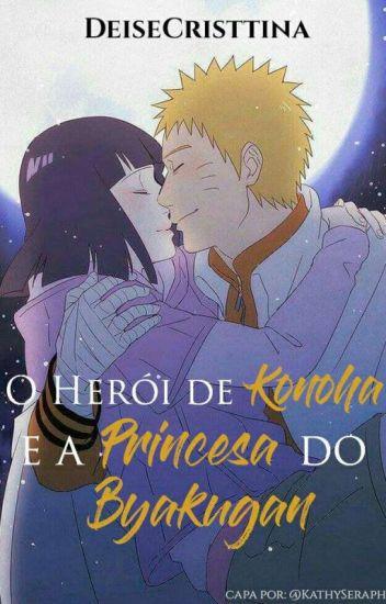 O Herói De Konoha E A Princesa Do Byakugan