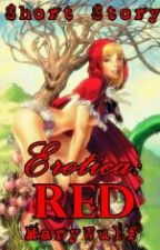 Erotica: Red (Short Story) by MaryWulf