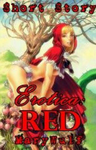 Erotica: Red (Short Story)