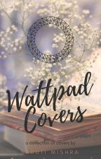 Wattpad Covers [CLOSED] by Shruti727