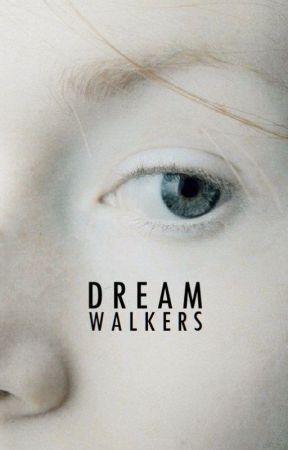 Dream Walkers by ElisaWalker