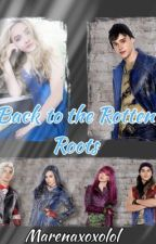 Back to the Rotten Roots (Sequel to The Thief; Descendants 2/Jay Fanfiction) by MarenaxoxoLOL