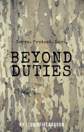 Beyond Duties by liquidfiredragon