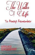 The Walks of Life To Always Remember by unitika