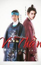 [Chanbaek • Edit | Vi thần] by 2ndJune