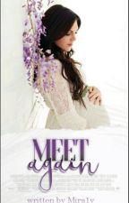 Meet Again  by Mira1y