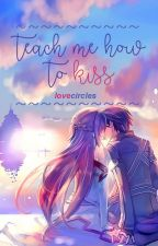 [✔]teach me how to kiss; jeongcheol by lovecircles