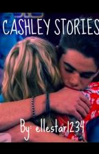 CASHLEY STORIES by ellestar1234