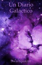 Un diario galáctico  by Asrielito