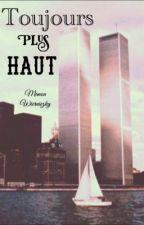 Toujours plus haut by ManonWierniezky