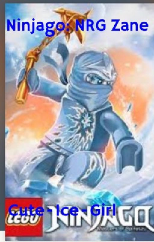 Ninjago: NRG Zane (Completed) by shahd2004