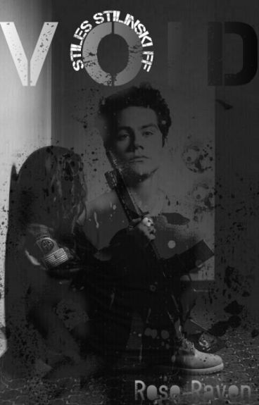 VOID - Teen Wolf [Stiles Stilinski] Fanfiction (magyar)