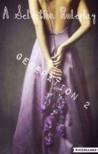 Selection Roleplay((Generation 2))•Closed• by -BxkaBxtch-