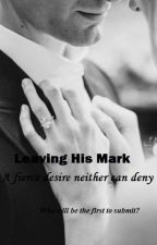 Leaving his Mark (Extreme Editing) by fuIl_of_fun