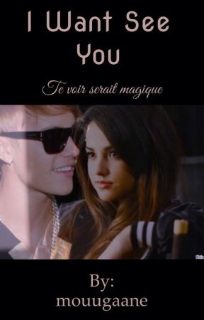 I Want See You •Saison 1• by bizzle_mo