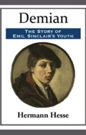 Demian : The Story of Emil Sinclair's Youth [by Herman Hesse] by junglefishx