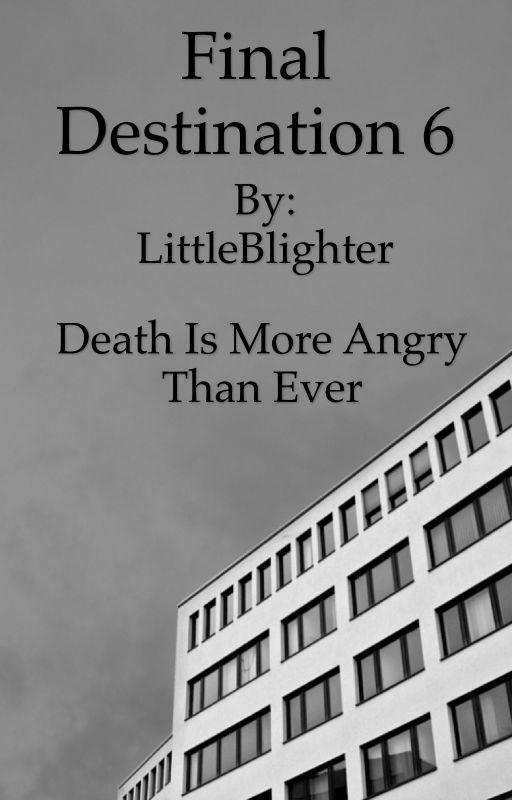 Final Destination 6 by LittleBlighter