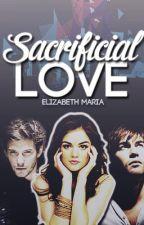 Sacrificial Love by avrillan