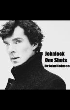 Just Johnlock- The Big Book of One Shots by DrJohnHolmes