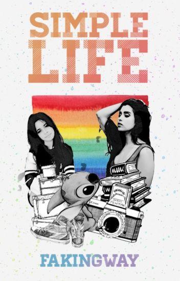 Simple Life [Camren]