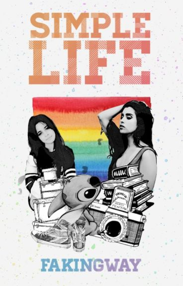 Simple Life [Camren]