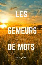 Les semeurs de mots (#conseils #citations #critiques) by Les_idb