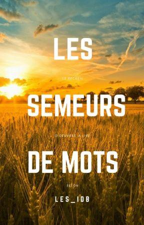 Les semeurs de mots (#conseils #citations #critiques) by J_Eyme