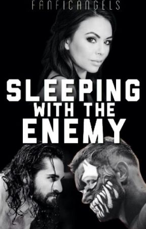 Sleeping With The Enemy [On Hold] by FanficAngels