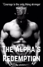 The Alpha's Redemption by julialietz_