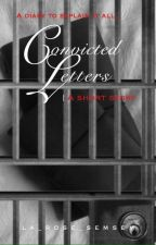 Convicted Letters by La_Rose_Semsem
