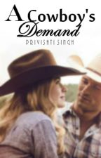 A Cowboy's Demand √ by PriviHeartsPink