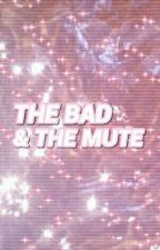 THE BAD & THE MUTE ♢ BLUE by ewgrayson