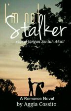 I'm Not Stalker (Di play Book) by Aggiacossito